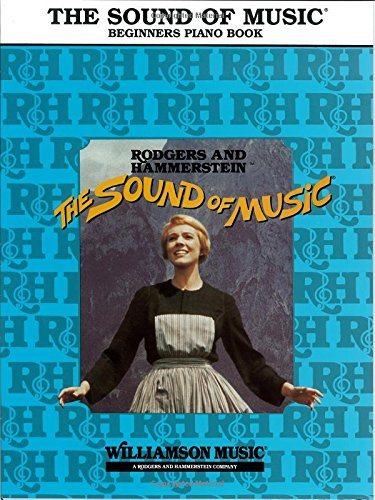 (The Sound Of Music Beginner's Piano Book)