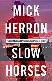 """Slow Horses Jackson Lamb Thriller 1 by Mick Herron (2015-10-08)"" av Mick Herron"