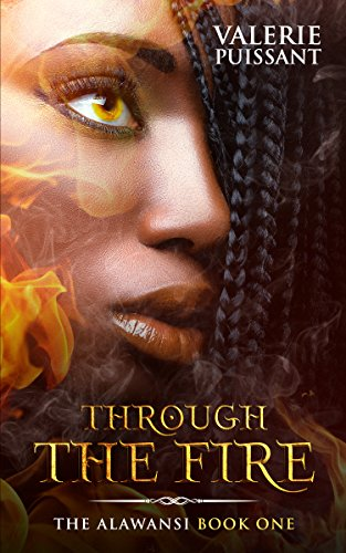 Search : Through The Fire: The Alawansi Book One