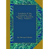 Anecdotes of the Aristocracy: And Episodes in Ancestral Story, Volume 2