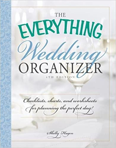 the everything wedding organizer checklists charts and worksheets