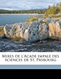 Mires de L'Acade Impale des Sciences de St Prsbourg, A Imperatorskaia Akademia Nauk (Russia), 1149476435