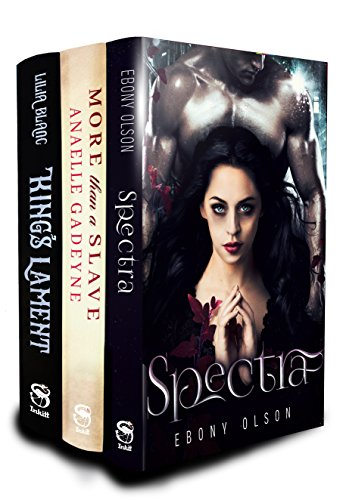 The Mystical Paranormal, Regency and Fantasy Romance Boxed Set Collection: Spectra, More Than A Slave, and King's Lament