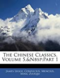 The Chinese Classics, James Legge and James Confucius, 1142113140