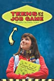 Teens and the Job Game, Beverly Slomka, 1936236451