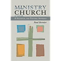 Ministry in the Church:A Historical and Pastoral Approach