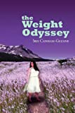 The Weight Odyssey, Iris Canham-Gezane, 1465366598
