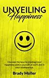 Unveiling Happiness