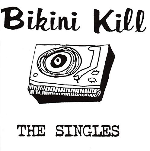 Vinilo : Bikini Kill - The Singles (LP Vinyl)