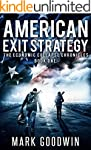 American Exit Strategy: A Post-Apocal...