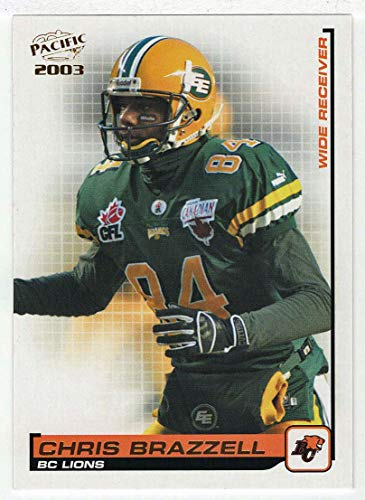 Chris Brazzell (Football Card) 2003 Pacific CFL # 2 NM/MT
