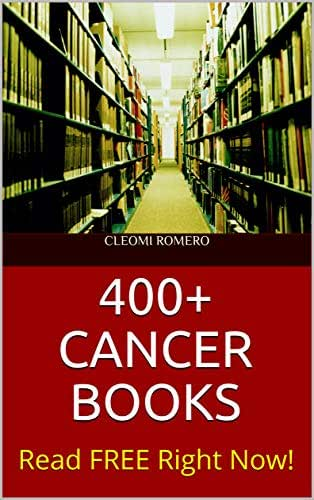 400+ CANCER BOOKS: Read FREE Right Now!