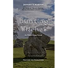 Hunting Witches: An Elders Keep Novel