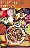 VEGAN DIET: 30 QUICK AND EASY DELICIOUS RECIPES: BE HEALTHIER YOU IN LESS THAN ONE WEEK, 30 minutes quick preparation delicious vegan recipes