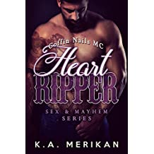 Heart Ripper - Coffin Nails MC (gay biker M/M romance) (Sex & Mayhem Book 9) (English Edition)