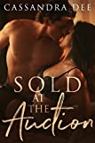 Sold at the Auction (The Billionaires Club Book 1)