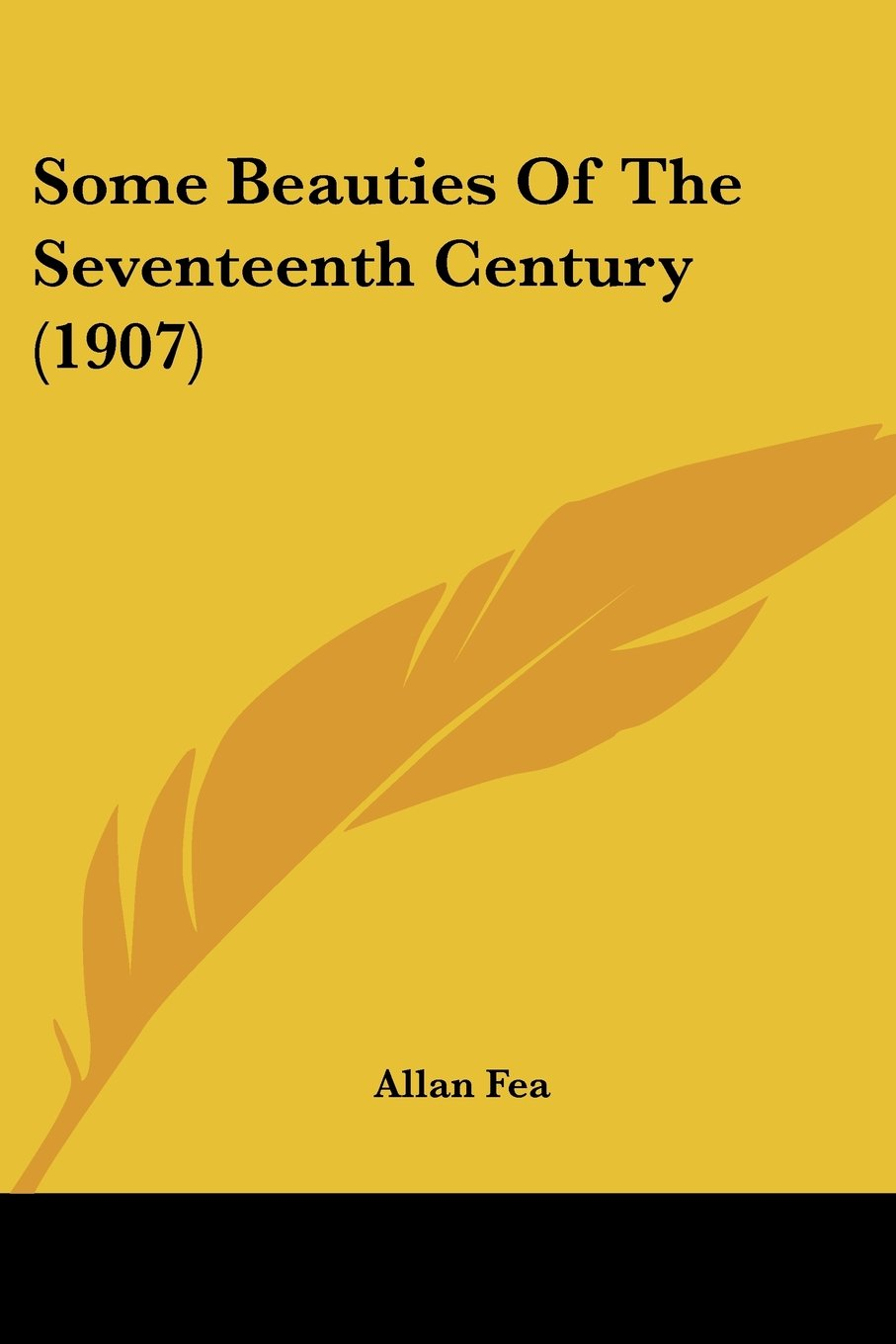 Read Online Some Beauties Of The Seventeenth Century (1907) pdf epub
