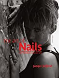The Art of Nails: A Comprehensive Style Guide to Nail Treatments and Nail Art (Hairdressing and Beauty Industry Authority)