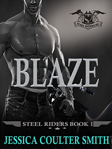 Ride hard. Live free. That's Blaze's motto… Until Luna comes into his life  Blaze (Steel Riders M.C. Book 1) by Jessica Coulter Smith