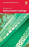 Anticorrosive Coatings: Fundamental and New Concepts (European Coatings TECH FILES)