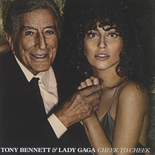 Cheek to Cheek (2014) (Album) by Lady Gaga and Tony Bennett
