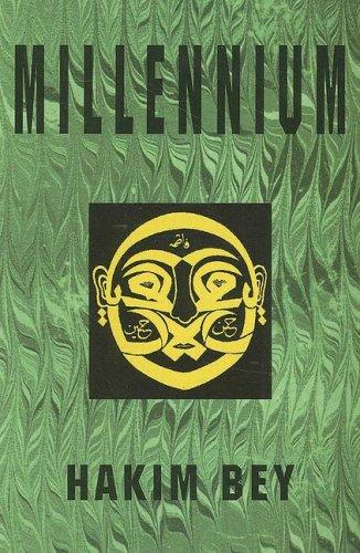 Millennium (New Autonomy Series), Bey, Hakim