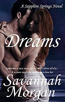 Dreams: A Sapphire Springs Novel by [Morgan, Savannah]