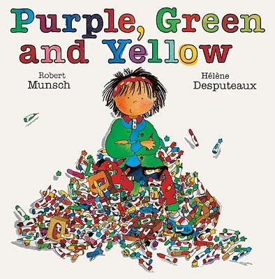 [(Purple, Green and Yellow )] [Author: Robert N Munsch] [Oct-1999]