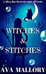 Witches & Stitches (A Missy Rae Mysteries Spin-off Series Book 1)