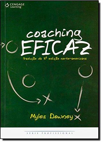Coaching Eficaz. Consultoria Efetiva