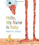 Hello, My Name Is Ruby: A Picture Book