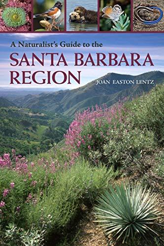 A Naturalist's Guide to the Santa Barbara Region