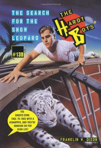 Read Online The Search for the Snow Leopard (The Hardy Boys #139) ebook
