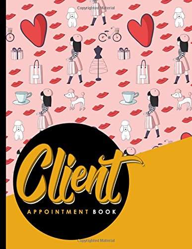 Download Client Appointment Book: 2 Columns Appointment Organizer, Client Appointment Book, Scheduling Appointment Calendar (Volume 16) ebook