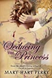Seducing the Princess