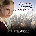 Lady Emma's Campaign Audiobook by Jennifer Moore Narrated by Luone Ingram