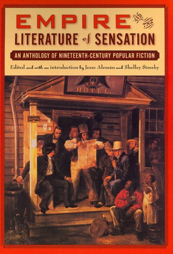 Empire and The Literature of Sensation: An Anthology of...