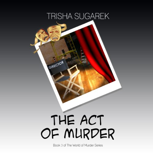 The Act of Murder: The World of Murder Series, Volume 3