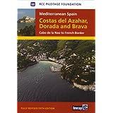 Mediterranean Spain Costas del Azahar Dorada & Brava: Mediterranean Spain Costas del Azahar Dorada & Brava