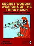 Secret Wonder Weapons of the Third Reich, P. Mercado, 0764300865