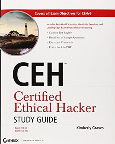 ceh certified ethical hacker study guide kimberly graves rh amazon com Certified Ethical Hacker Certification Certified Ethical Hacker Books