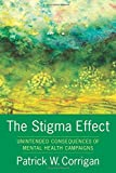 The Stigma Effect: Unintended Consequences of Mental Health Campaigns
