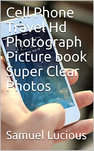 Cell Phone Travel Hd Photograph Picture book Super Clear Photos