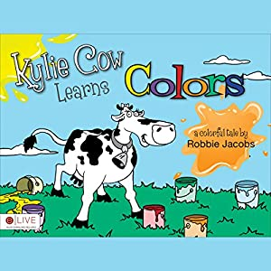 Kylie Cow Learns Colors Audiobook