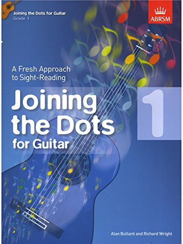 Alan Bullard/Richard Wright: Joining The Dots - Guitar (Grade 1 ...