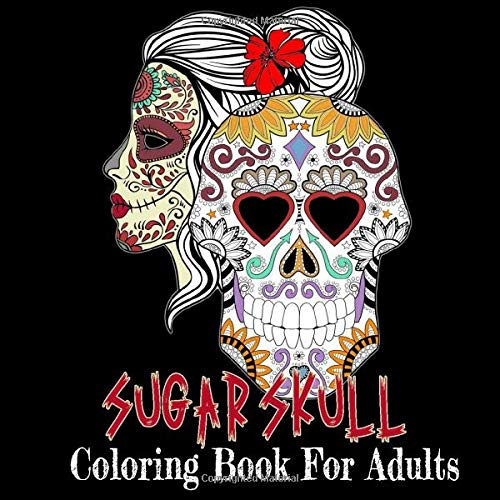 Sugar Skull Coloring Book For Adults 44 Calaveras Coloring Pages With Beautiful Illustrations Of Sugar Skulls Day Of The Dead Coloring Book In Large Format Edition Grand Cahier 9798644136179 Amazon Com Books