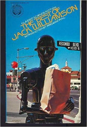The Best of Jack Williamson, Williamson, Jack