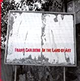 In the Land of Art by Frank Carlberg (2004-11-16)