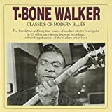 Classics Of Modern Blues /  T-Bone Walker