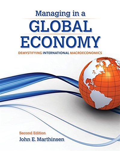 Managing in a Global Economy: Demystifying International Macroeconomics